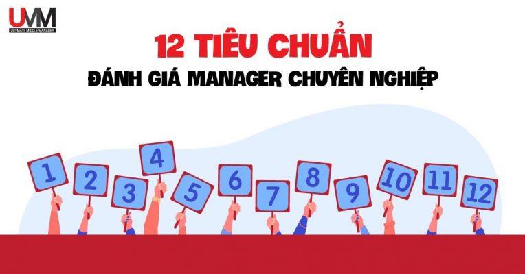 12 tiêu chuẩn đánh giá manager chuyên nghiệp
