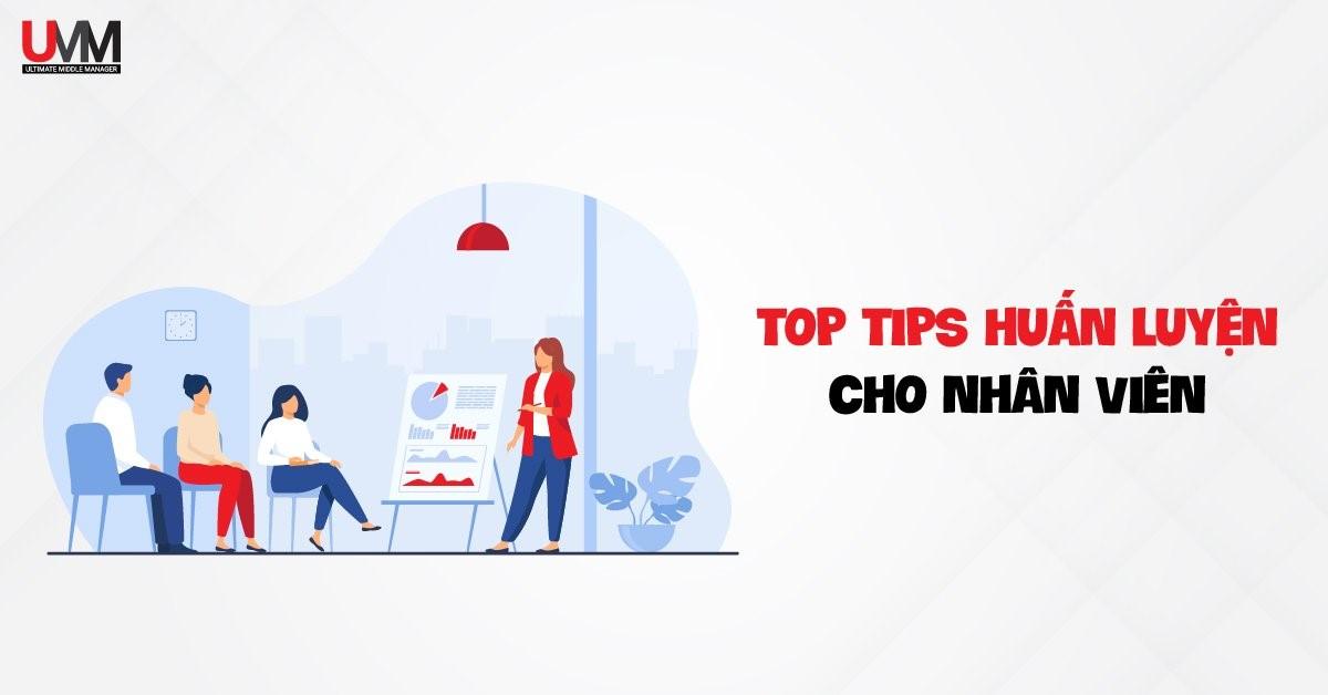Tips huấn luyện nhân viên cho quản lý